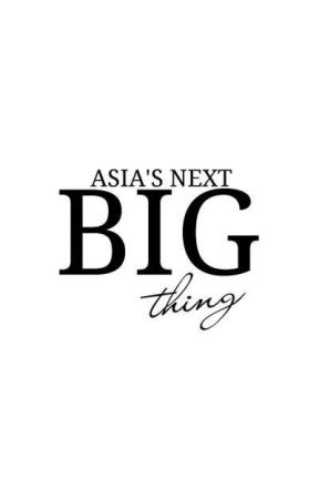 Asia's Next Big Thing by asnbt_official