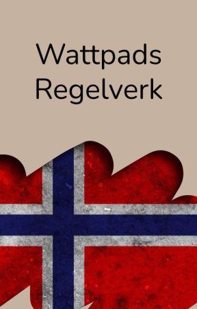 Wattpads Regelverk by AmbassadorsNO
