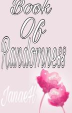 Book Of Randomness by JanaeH