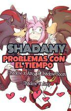 """SHADAMY """"Problemas con el Tiempo"""" (Pausada)  by SonicaRemixa"""