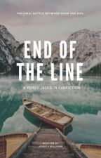 End of the Line (A Percy Jackson Fanfiction) by -jessicawilliams