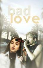 Bad Love || L.D  ✓ by LittleNaughtyGirl143