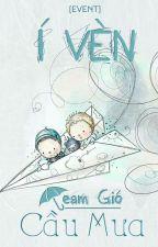 Í vèn (Event) Team Gió cầu Mưa by Team-Gio