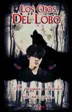 Los Ojos Del Lobo [HunHan] #1 by Ai_FFex