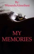 My Memories  by Winaalm