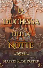 La duchessa della notte by Lacreatricedistelle