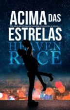 Acima das Estrelas by heavenrace