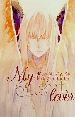 Đọc truyện [MKS][LeGri] My Silent Lover