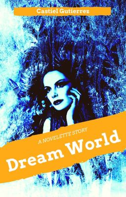 Dream World. (C)