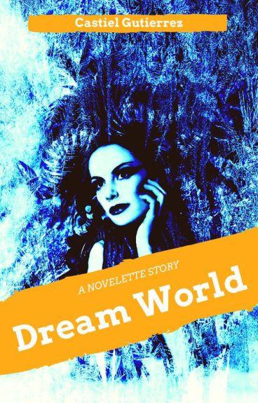 Dream World ©