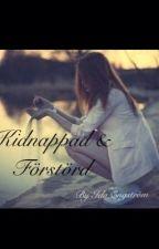 Kidnappad & förstörd by IdaEngstrom