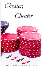 Cheater, Cheater (Addition To Picture Perfect) by Immlaaarr