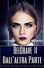 BelGrave II- Dall'Altra Parte by Raven_RF