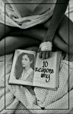 10 Reasons Why by Niewidzialna96