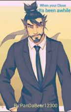 When your Close ~ Hanzo Shimada x Male Reader. by PanDaBear12300