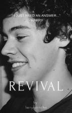 Revival || l.s by larrygentelha