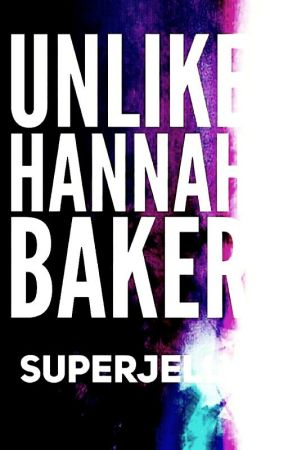 Unlike Hannah Baker by superjelly