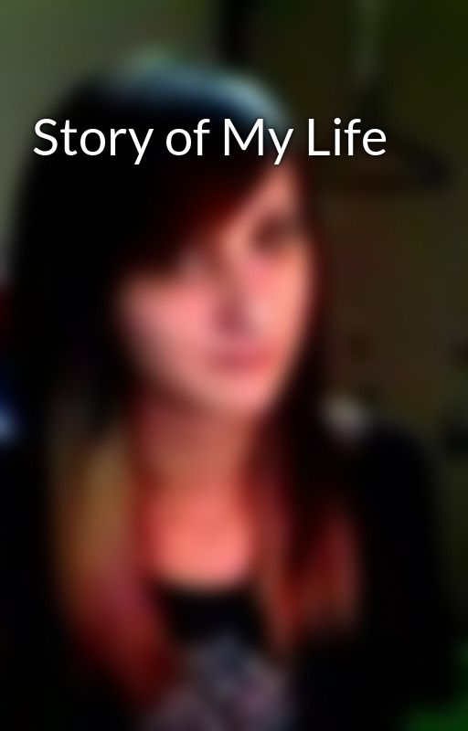 Story of My Life by JaclynJudith