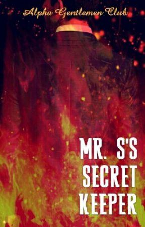 Mr. S's Secret Keeper by AlphaGentlemen