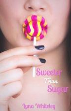 Sweeter Than Sugar by xlusciousx