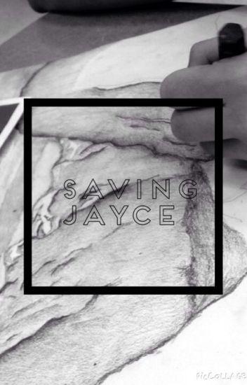 Saving Jayce