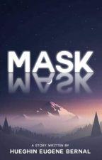 MASK by hueghin