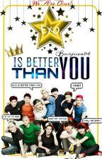 Exo Is Better Than You!(#2 Just Kidding Devamı) by Burjuva04