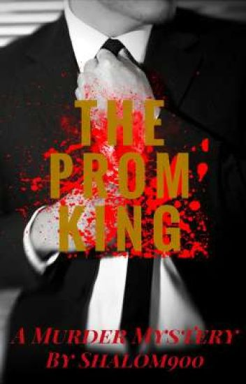 The Prom King: A Murder Mystery ✔