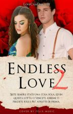 Endless Love 2 |Cameron Dallas&Lucy Hale| by LoveCamDallas01