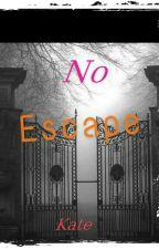 NO ESCAPE  by Kate_Mungai