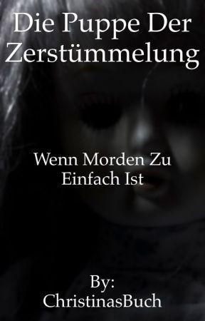 Die Puppe der Zerstümmelung by ChristinasBuch