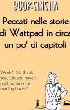 Peccati nelle storie di Wattpad in circa un po' di capitoli by BookSinsITA