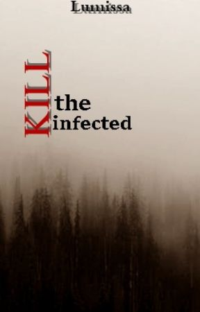 Kill the Infected (bxb) by Lumissa