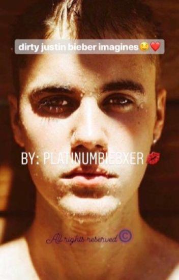 Dirty Justin Bieber Imagines