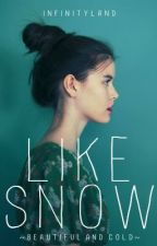 Like Snow by InfinityLand