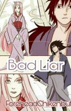 Bad Liar by ForeheadChikenbutt