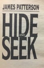 Hide and Seek - James Patterson by nabeenaa
