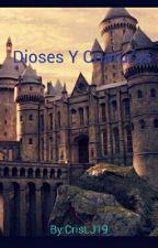 Dioses Y Criaturas by CrisLJ19