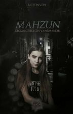 Mahzun ~Askıya Alındı~ by BitterPainn