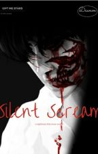 Silent Scream : a nightmare that never ended by Dwamfira