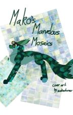 Mako's Marvelous Mosaics (Art Book #5) by HorizonHarmony