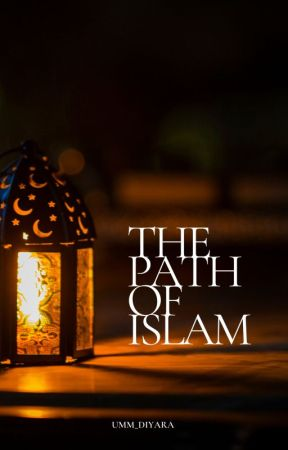 The path of Islam 🌙 by _Diarra_16
