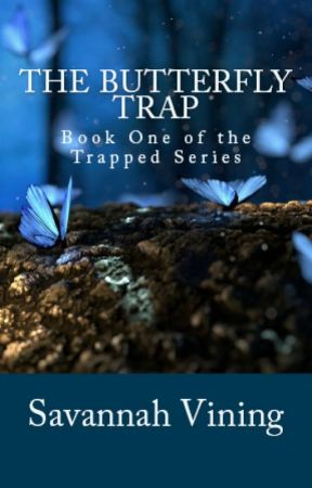 The Butterfly Trap by foreverhopeful