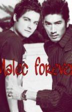 Malec forever (Chroniken der Unterwelt ff ) by Sarah_Haber