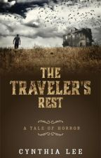 The Traveler's Rest by cynthialee7