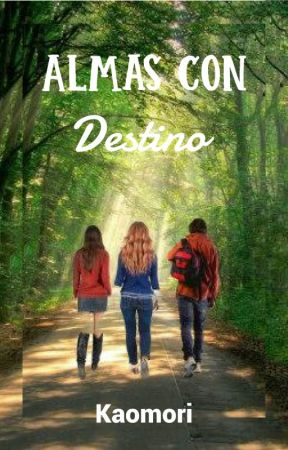 Almas con Destino. by Kaomori