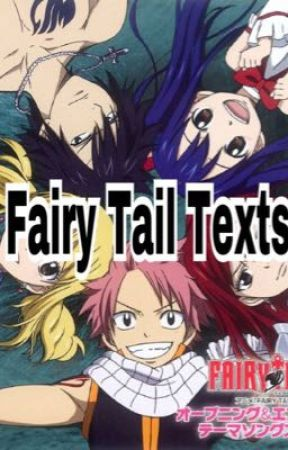 Fairy Tail Texts  by JJM_anime