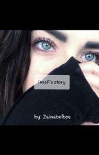 insaf's Story  by zainabelbou