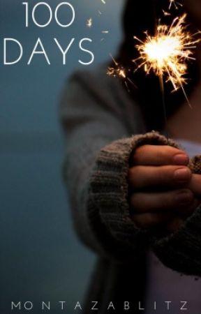 100 Days by MontazaBlitz