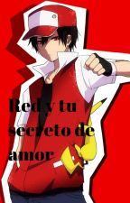 Red y tu  el secreto by SoloZafiro